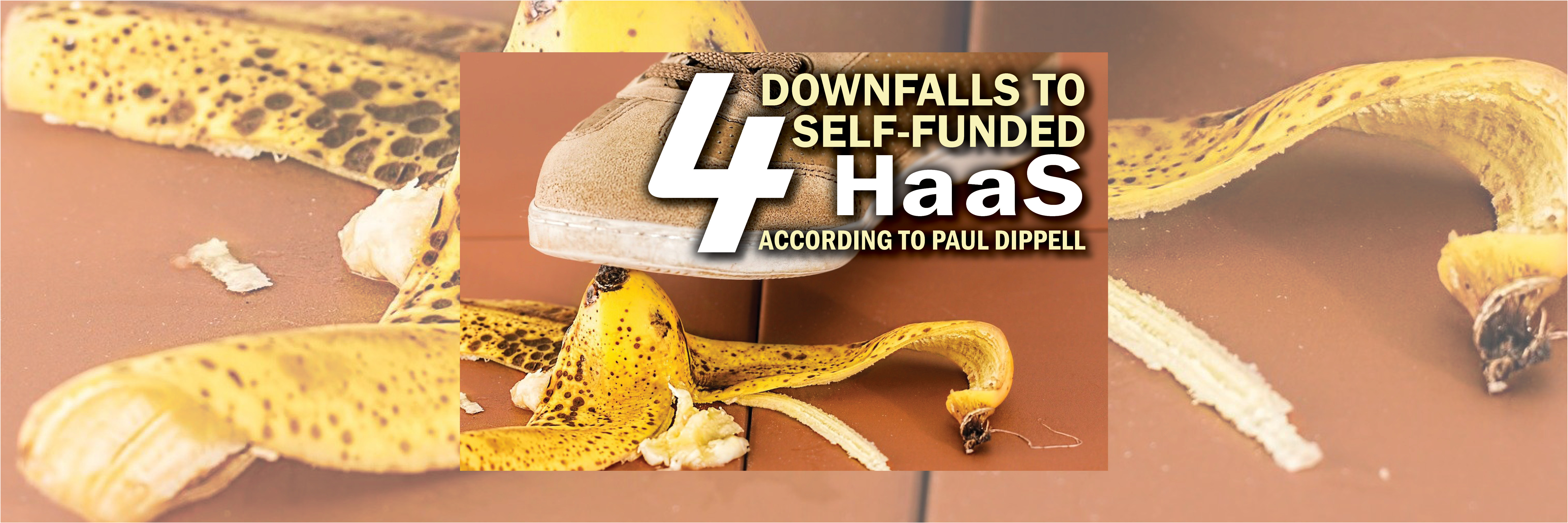 Four Downfalls to Self-Funded HaaS According to Paul Dippell