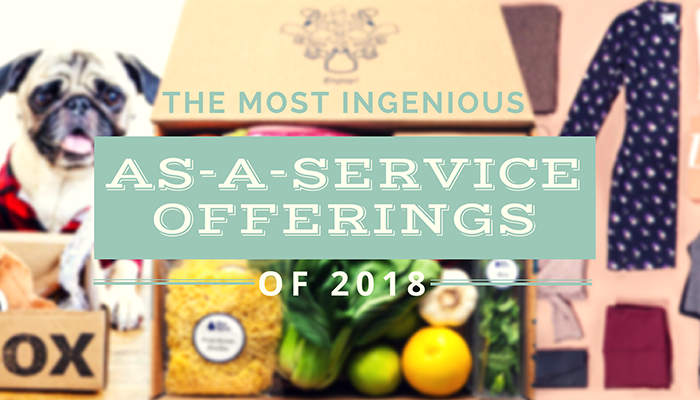 The Most Ingenious As-A-Service Offertings of 2018