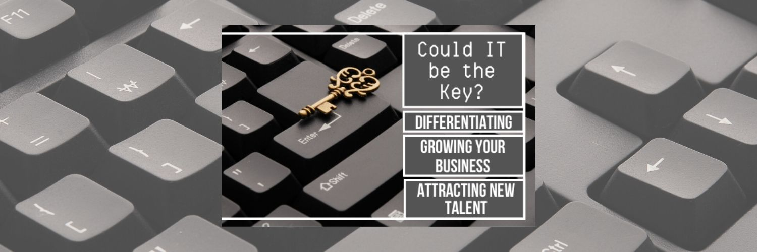 Calling All Office Technology Providers: Could IT Be the Key to Differentiation, Business Growth & Attracting New Talent?
