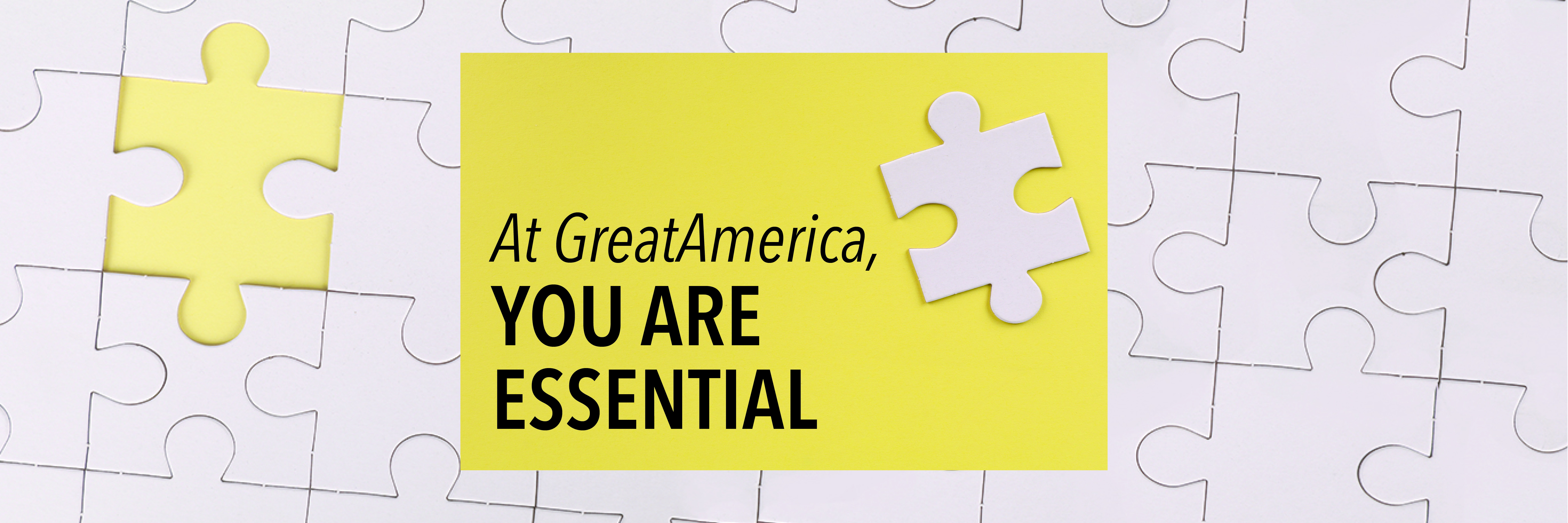 At GreatAmerica, You Are Essential