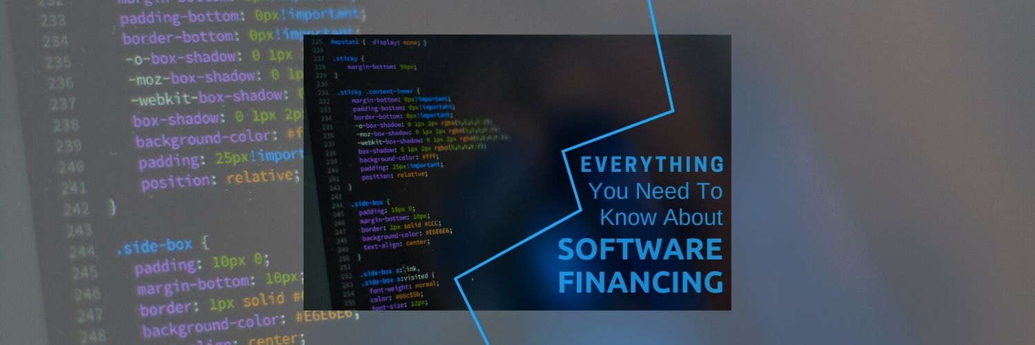 Everything You Need To Know About Software Financing