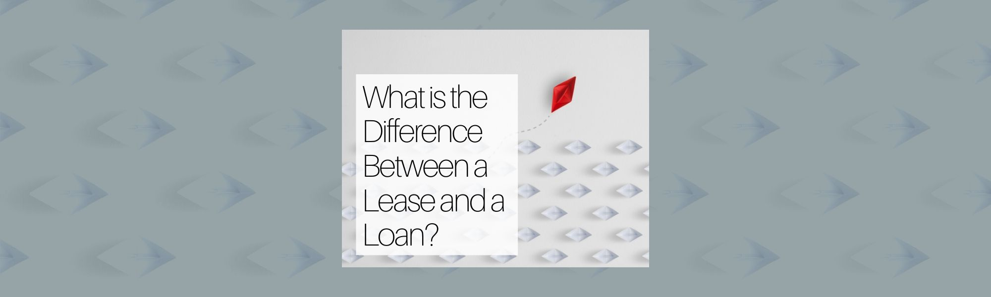 What is the Difference Between a Lease and a Loan?